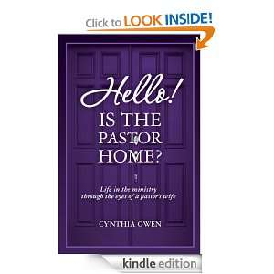 Hello! Is the Pastor Home?: Cynthia Owen:  Kindle Store