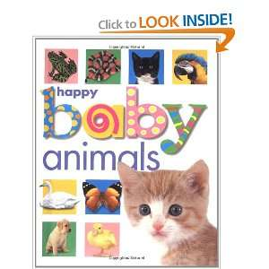 Happy Baby Animals (9780312490614) Roger Priddy Books