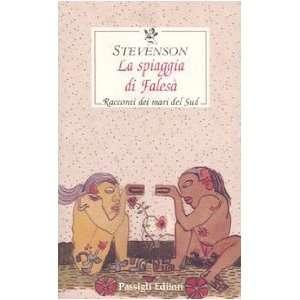 Racconti dei mari del Sud (9788836807871): Robert L. Stevenson: Books