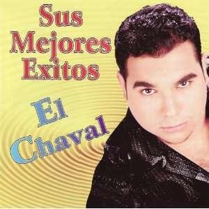 Sus Mejores Exitos El Chaval Music