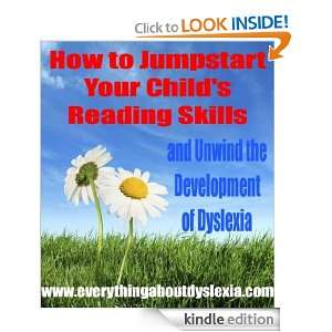 Your Childs Reading Skills   and unwind the development of dyslexia