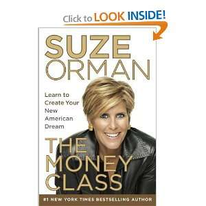 {THE MONEY CLASS BY Orman, Suze(Author)}The Money Class