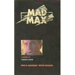 Mad Max: Terry Kaye: Books