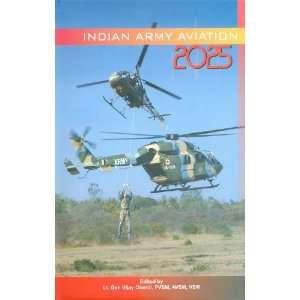 Indian Army Aviation 2025 (9788187966630): Vijay Oberoi: Books