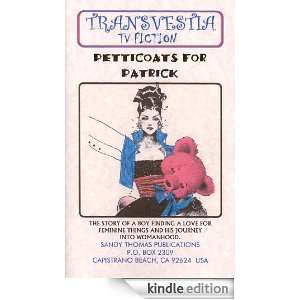 Petticoats for Patrick (Transvestia Fiction): Sandy Thomas: