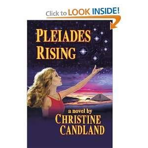 Pleiades Rising (9781462020164): Christine Candland: Books