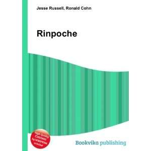 Rinpoche: Ronald Cohn Jesse Russell: Books