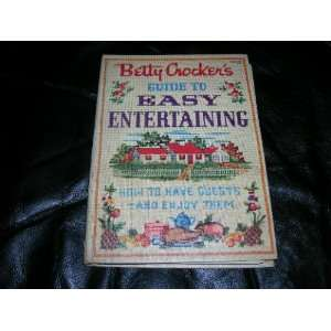 com BETTY CROCKERS GUIDE TO EASY ENTERTAINING General Mills Books