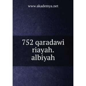 752 qaradawi riayah.albiyah www.akademya.net Books