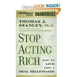 Millionaire (9781455806379): Thomas J. Stanley, Fred Stella: Books