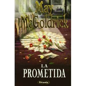 La Prometida (Spanish Edition) (9788479533199): May MC