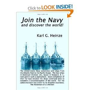 Navy and Discover the World! (9781602642874) Karl G. Heinze Books