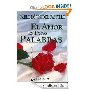 El amor en pocas palabras (Aforismos y reflexiones) (Spanish Edition