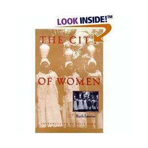 The city of women Ruth Landes Books