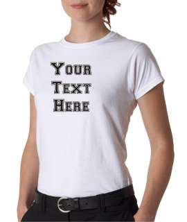 Juniors Custom Personalized Text Fitted T Shirt Tee All Sizes