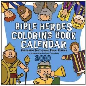 Bible Heroes Coloring Book 2010 Deluxe Wall Calendar
