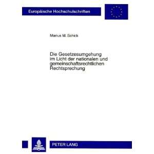 (German Edition) (9783631571316) Marius M. Schick Books