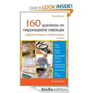 160 questions en responsabilité médicale (French Edition): Michel