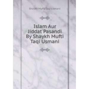 Shaykh Mufti Taqi Usmani: Shaykh Mufti Taqi Usmani:  Books