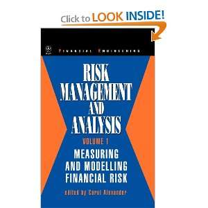 Risk Management and Analysis, Measuring and Modelling