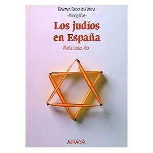 Los judios en Espana / The Jews in Spain (Biblioteca basica de