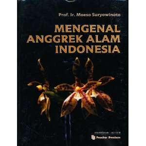 Mengenal Anggrek Alam Indonesia / Know Your Indonesian