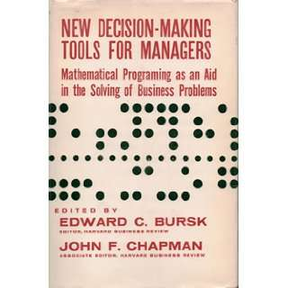 New Decision Making Tools for Managers Mathematical Programming as an