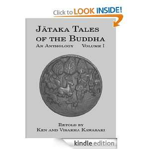 Jataka Tales of the Buddha: An Anthology, Volume I: Ken Kawasaki