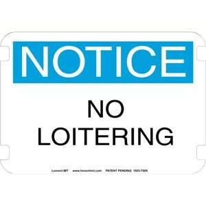 20 x 14 Standard Notice Signs  No Loitering  Industrial