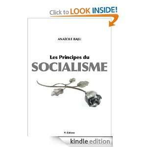 Les principes du Socialisme (French Edition): Anatole Baju: