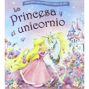 La princesa y el unicornio / The Princess and the Unicorn