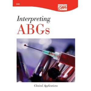 Interpreting ABGs: Clinical Applications (DVD
