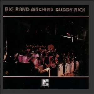 Big Band Machine Buddy Rich Music
