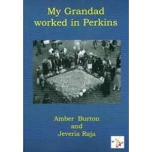 Worked in Perkins (9781906542160) Amber Burton, Jeveria Raja Books
