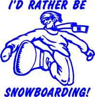 Rather Be Snowboarding Sticker/Decal Snowboard
