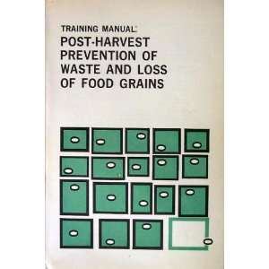 Waste and Loss of Food Grains) Asian Productivity Organization Books