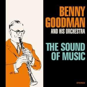 Sound of Music Benny Goodman Music