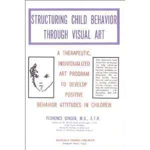Develop Positive Behavior Attitudes in Children (9780398064327