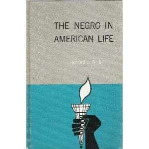 The Negro in American Life Richard C. Wade Books