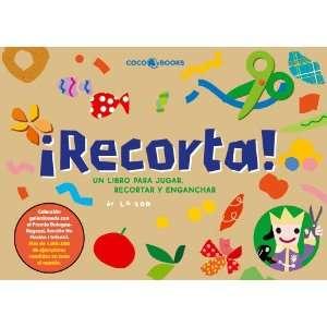 !/ Cut!: Un Libro Para Jugar, Recortar Y Pegar/ a Book to Play, Cut