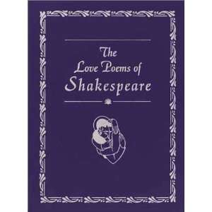 Love Poems of Shakespeare (9780517163641): William Shakespeare: Books
