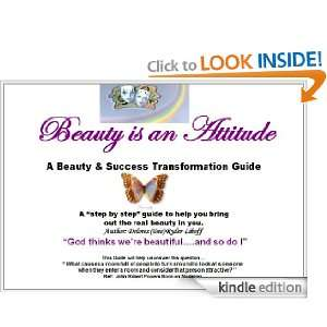 Beauty is an Attitude (Beauty and Success is an Attitude) Delores
