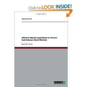 Efficient Market Hypothesis in Africas Sub Saharan Stock