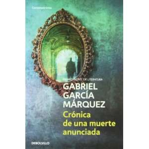 Cronica De Una Muerte Anunciada / Chronicle of a Death