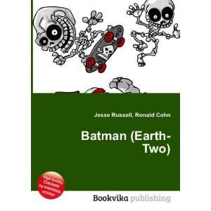 Batman (Earth Two) Ronald Cohn Jesse Russell Books