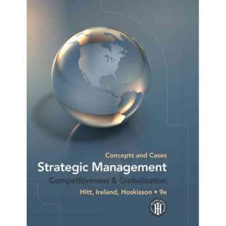 Strategic Management Concepts and Cases Competitiveness
