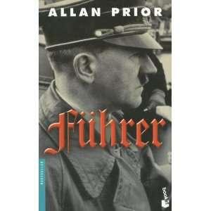 Fuhrer (Bestseller (Booket Numbered)) (Spanish Edition
