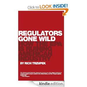 Regulators Gone Wild Enhanced Ebook: How the EPA is Ruining American