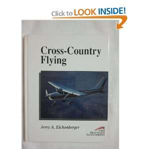 Cross Country Flying (Practical Flying Series