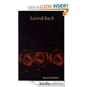 Love&Such: Maxine Brothers:  Kindle Store